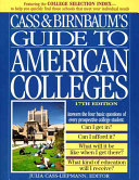 Cass and Birnbaum s Guide to American Colleges