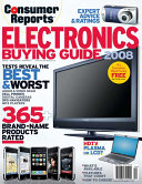Consumer Reports Electronics Buying Guide 2008