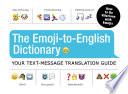 The Emoji To English Dictionary