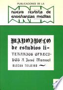 Manojuelo de estudios literarios ofrecidos a José Manuel Blecua Teijeiro