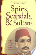 Spies  Scandals  and Sultans