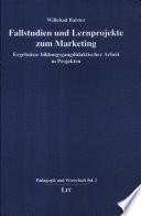Fallstudien und Lernprojekte zum Marketing