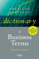 The American Heritage Dictionary of Business Terms