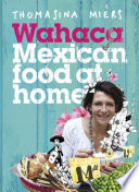 Wahaca   Mexican Food at Home
