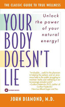 Your Body Doesn t Lie