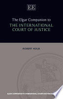The Elgar Companion To The International Court Of Justice