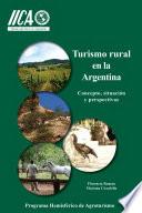 Turismo rural en la Argentina: Concepto, situación y perspectivas