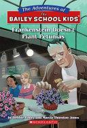Frankenstein Doesn t Plant Petunias