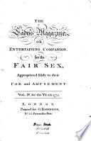 The Lady's Magazine Or Entertaining Companion for the Fair Sex