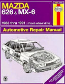 Mazda 626 And Mx 6 Automotive Repair Manual