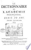 Le dictionnaire de l Acad  mie fran  oise