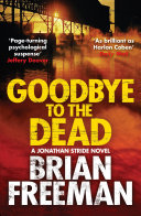 Goodbye To The Dead : goodbye to its innocence. the...