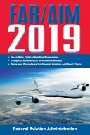 Far Aim 2019 Up To Date Faa Regulations Aeronautical Information Manual