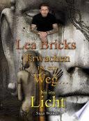 Lea Bricks Erwachen ist ein Weg...