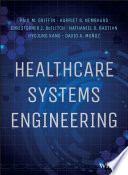 Healthcare Systems Engineering : system healthcare systems engineering is the first...