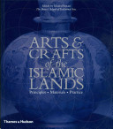 Arts   Crafts of the Islamic Lands