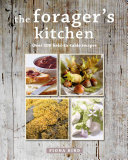 The Forager s Kitchen