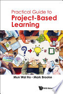 Practical Guide to Project Based Learning