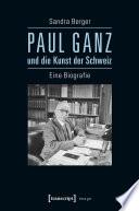 Paul Ganz und die Kunst der Schweiz