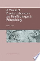 A Manual of Practical Laboratory and Field Techniques in Palaeobiology