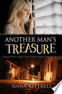 Another Man's Treasure : whose cheating ways landed his fist in his...