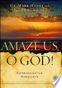 Amaze Us, O God! : great book for every reader....