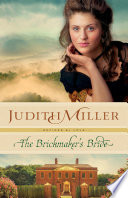The Brickmaker S Bride  Refined By Love Book  1  : west virginia, two families tentatively come...