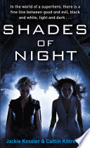 Shades Of Night  Came Together To Bring Down