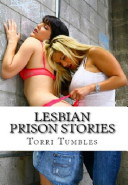 Lesbian Prison Stories Erotic Sex Stories Volume 1 of 17