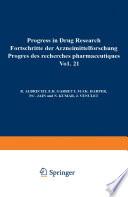 Progress in Drug Research   Fortschritte der Arzneimittelforschung   Progr  s des rechersches pharmaceutiques