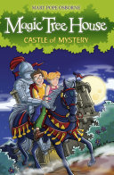 Magic Tree House 2: Castle Of Mystery : the woods during their summer holiday, when they...