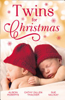 Twins For Christmas: A Little Christmas Magic / Lone Star Twins / A Family This Christmas (Mills & Boon M&B) : ...