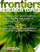 Clearing the smokescreen  The current evidence on cannabis use