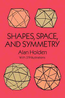Shapes, Space, and Symmetry