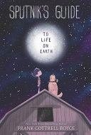 Sputnik's Guide to Life on Earth Book Cover