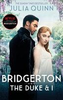 Bridgerton  The Duke and I  Netflix Tie In Book PDF