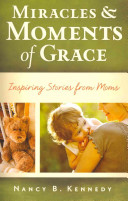 Miracles Moments Of Grace