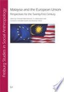 Malaysia and the European Union Book PDF
