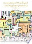 Computational Modeling Of Gene Regulatory Networks book
