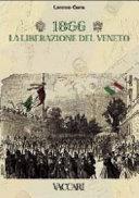 1866  la liberazione del Veneto  Storia e storia postale Collezione e catalogo