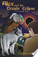 Alex and the Druids    Eclipse