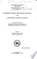 Extracts from the Style Manual of the Government Printing Office Designed for the Use of Type writer Operators Engaged in Preparing Manuscript for Printing