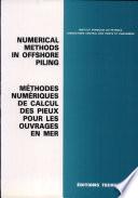 Méthodes Numériques de Calcul Des Pieux Pour Les Ouvrages en Mer