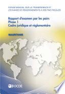 Forum mondial sur la transparence et l   change de renseignements    des fins fiscales Forum mondial sur la transparence et l   change de renseignements    des fins fiscales   Rapport d examen par les pairs   Mauritanie 2015 Phase 1   cadre juridique et r  glementaire