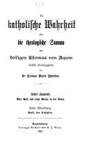 Die Katholische Wahrheit  oder die theologische Summa des heiligen Thomas von Aquin