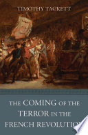 The Coming of the Terror in the French Revolution And Fraternity Descend Into Violence And Terror?