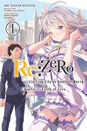 Re ZERO  Starting Life in Another World   Chapter 3  Truth of Zero  Vol  1  manga