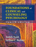 Foundations of Clinical and Counseling Psychology Revised And The Fourth Edition Explores The Latest