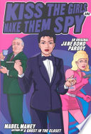 Kiss the Girls and Make Them Spy