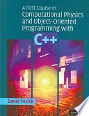 A First Course in Computational Physics and Object Oriented Programming with C   Hardback with CD ROM